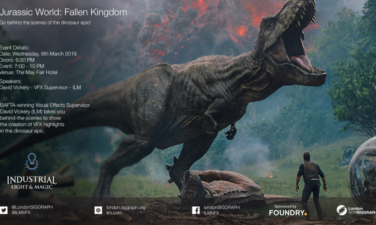Jurrasic World: Fallen Kingdom - London ACM SIGGRAPH
