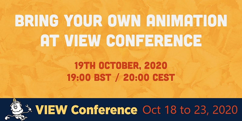 Bring Your Own Animation – October Edition with VIEW CONFERENCE Poster