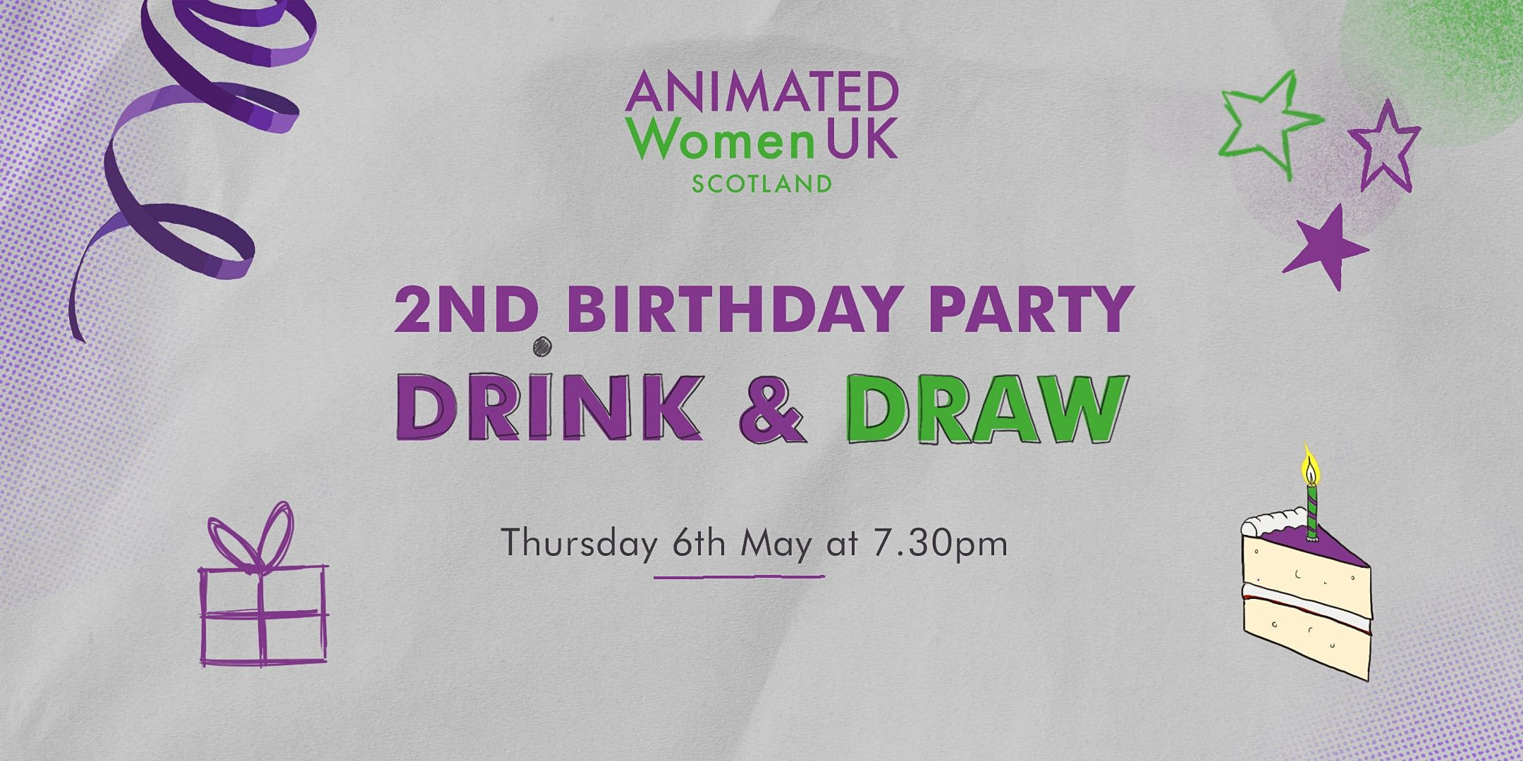 Birthday Drink and Draw – Animated Women UK Scotland's 2nd Birthday Online Drink and Draw! Poster
