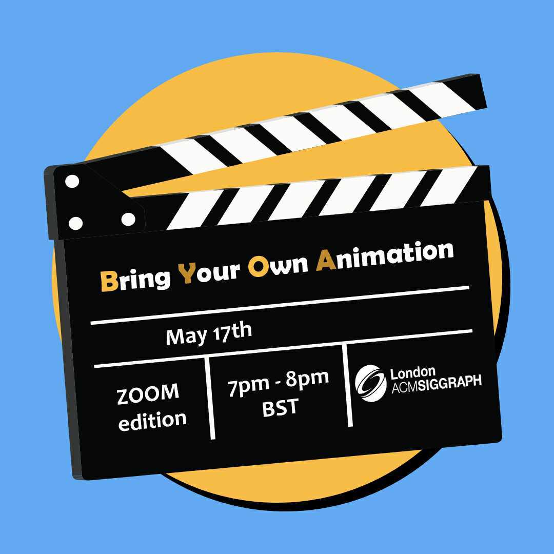 BRING YOUR OWN ANIMATION – MAY EDITION Poster
